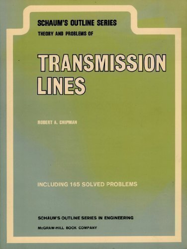 Transmission Lines (Schaum's Outline Series)