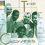 echange, troc The Clovers - Down In The Alley-Best Of