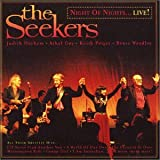 Night Of Nights - Liveby The Seekers