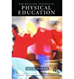 img - for [(The Effective Teaching of Physical Education )] [Author: Mick Mawer] [Jun-1995] book / textbook / text book