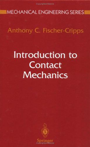 Introduction to Contact Mechanics (Mechanical Engineering Series)