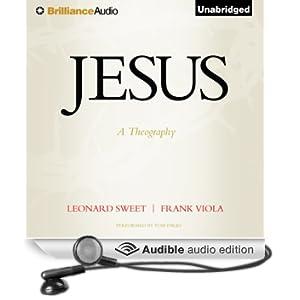 Jesus: A Theography (Unabridged)
