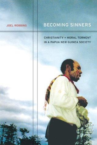 Becoming Sinners: Christianity and Moral Torment in a...