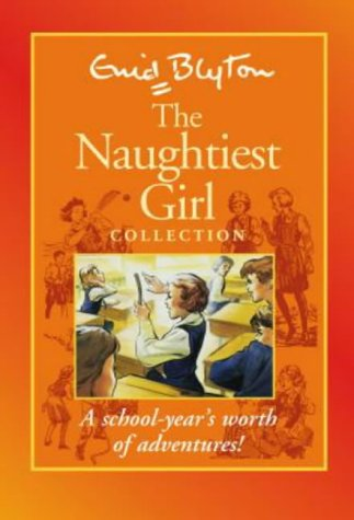 Naughtiest girl series by Enid Blyton