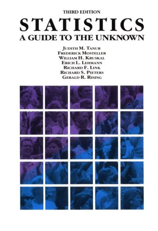 Statistics: A Guide to the Unknown (Wadsworth & Brooks/Cole Statistics/Probability Series)