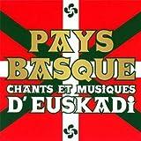 Pays Basque, Chants & Musiques D'Euskadi