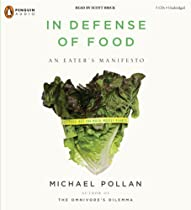Click here for In Defense of Food: An Eater's Manifesto By Michael Pollan