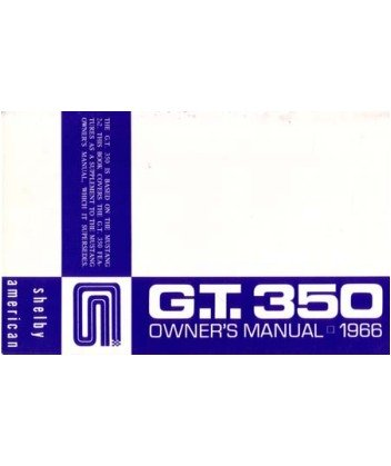 1966 FORD GT350 Owners Manual User Guide Supplement