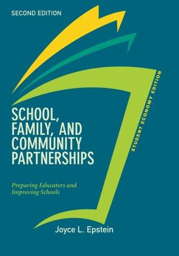 School, Family, and Community Partnerships, Student Economy Edition: Preparing Educators and Improving Schools