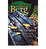 Never Change (0091794439) by Berg, Elizabeth