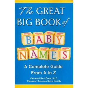 The Great Big Book Of Baby Names (A Complete Guide From A To Z) front-482868
