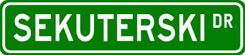 SEKUTERSKI Street Sign ~ Personalized Family Lastname Sign ~ Gameroom, Basement, Garage Sign Novelty** METAL ALUMINUM - Buy SEKUTERSKI Street Sign ~ Personalized Family Lastname Sign ~ Gameroom, Basement, Garage Sign Novelty** METAL ALUMINUM - Purchase SEKUTERSKI Street Sign ~ Personalized Family Lastname Sign ~ Gameroom, Basement, Garage Sign Novelty** METAL ALUMINUM (The Lizton Sign Shop, Home & Garden,Categories,Patio Lawn & Garden,Outdoor Decor)