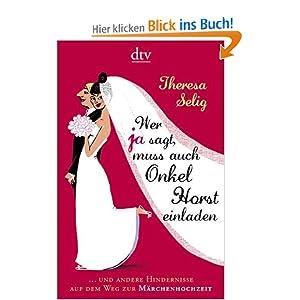 eBook Cover für  Wer Ja sagt muss auch Onkel Horst einladen und andere Hindernisse auf dem Weg zur M xE4 rchenhochzeit