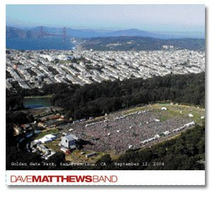 Dave Matthews Band - Live Trax Vol. 2 (Golden Gate Park, San Francisco CA 9.12.2004) Disc: 2 - Zortam Music