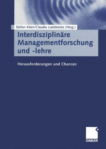 interdisziplinare-managementforschung-und-lehre-herausforderungen-und-chancen-german-edition