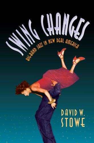 Swing Changes: Big-Band Jazz in New Deal America