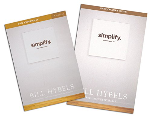 bill-hybels-study-set-study-guide-dvd-simplify-ten-practices-to-unclutter-your-soul