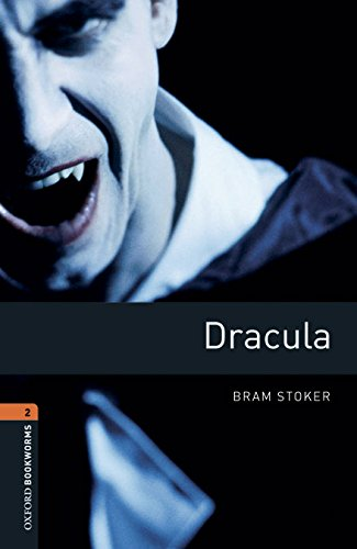 Oxford Bookworms Library 2: Dracula Digital Pack (3rd Edition)