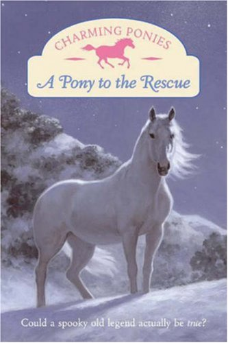 Charming Ponies: A Pony to the Rescue