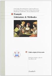 Litt�rature & M�thodes A, Dalle origini al Settecento