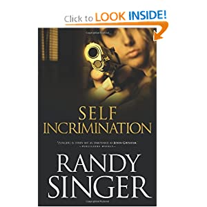 """Self Incrimination"" by Randy Singer :Book Review"