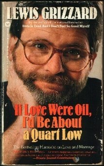 Image for If Love Were Oil, I'd Be About a Quart Low