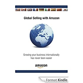 Global Selling on Amazon - UK version (Global Selling with Amazon) (English Edition)