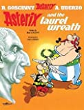 img - for Asterix and the Laurel Wreath (Paperback - Revised Ed.)--by Rene Goscinny [2005 Edition] book / textbook / text book