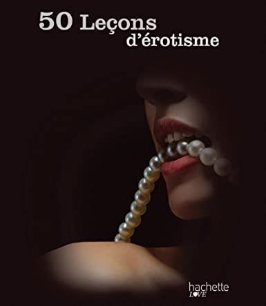 50 LECONS D'EROTISME  de Sandrine Chatrene 41RIr1TLwqL._SX385_