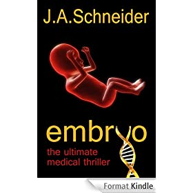 EMBRYO 1 (EMBRYO: A Raney & Levine Thriller) (English Edition)