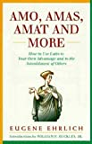 Amo, Amas, Amat and More, 1st, First Edition (0060913959) by Ehrlich, Eugene