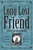 img - for John George Hohman: The Long Lost Friend : A 19th Century American Grimoire (Paperback); 2012 Edition book / textbook / text book