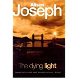 The Dying Lightby Alison Joseph