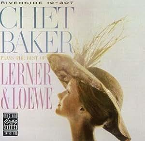 Plays Lerner & Loewe