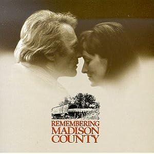Remembering Madison County 原声 - 癮 - 时光忽快忽慢,我们边笑边哭!