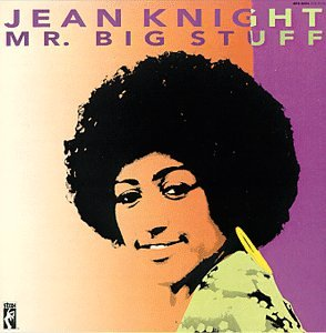 Jean Knight - MR.BIG STUFF - Zortam Music
