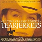 Various Artists All Time Classic Country Tearjerkers
