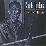 Swing Time ~ Claude Hopkins