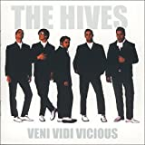 Veni Vidi Vicious ~ The Hives