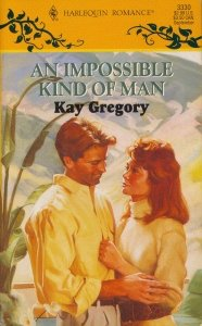 Image for Impossible Kind Of Man (Harlequin Romance, No 3330)