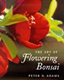 The Art of Flowering Bonsai
