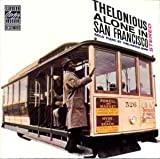 Monk Thelonious Alone in San Francisco