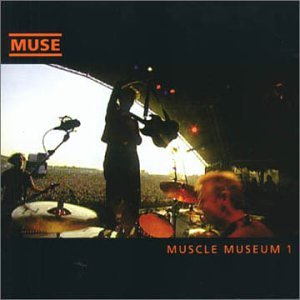 Muscle Museum [CD 1]