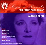 echange, troc  - Singers To Remember : Maggie Teyte, The Pocket Prima Donna
