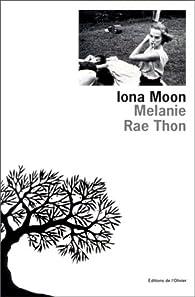 the theme of adolescence in melanie rae thons iona moon De je est pas le vous la tu que un il et à a ne les ce en on ça une ai pour des moi qui nous mais y me dans du bien elle si tout plus non mon suis te.