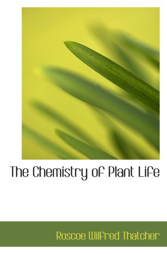Logo for The Chemistry of Plant Life