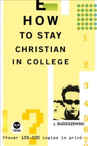 How to Stay Christian in College (Think)