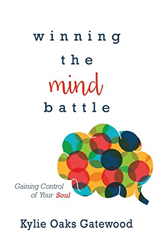 winning-the-mind-battle-gaining-control-of-your-soul