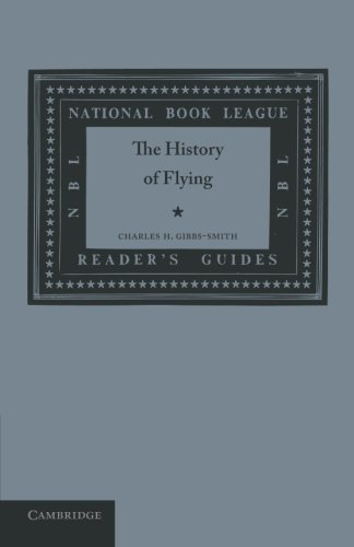 Die Geschichte des Fliegens (National Book League Readers' Guides)