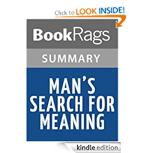 mans search for meaning summary Need help with preface to the 1992 edition in victor frankl's man's search for meaning check out our revolutionary side-by-side summary and analysis.
